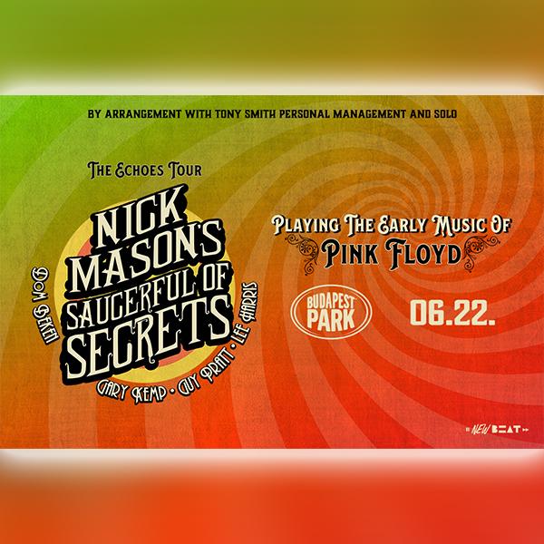 Nick Mason's Saucerful of Secrets (PINK FLOYD) - ÚJ IDŐPONT!